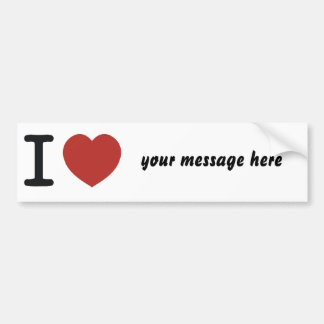 I heart whatever you love! bumper sticker