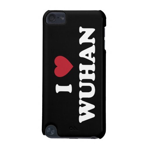 I Heart Wuhan China iPod Touch 5G Covers