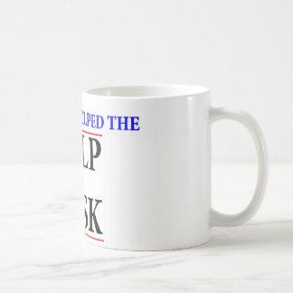 I helped the help desk coffee mugs