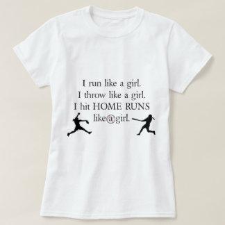 I Hit Home Runs Like a Girl T-Shirt