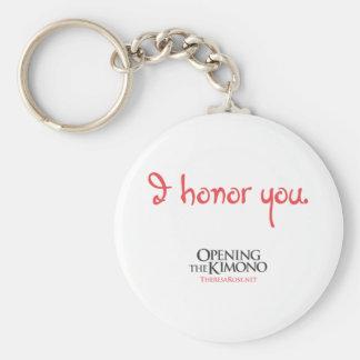 I Honor You Keychain