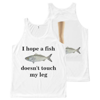 I hope a fish doesn't touch my leg! I'd hate that All-Over Print Singlet