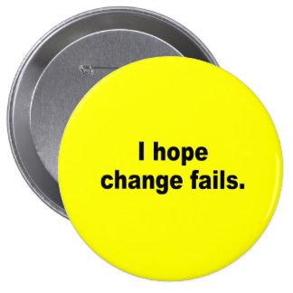 I hope change fails pin