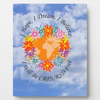 I Hope I Dream I Believe I will be CRPS RSD FREE O Photo Plaque