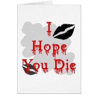 I Hope You Die Cards