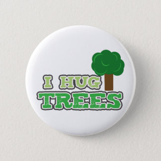 I hug Trees pin