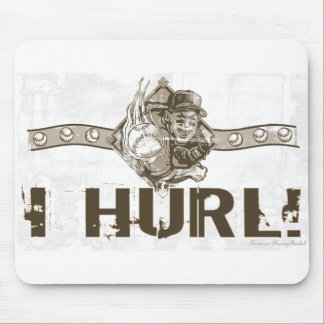 I Hurl Mousepad