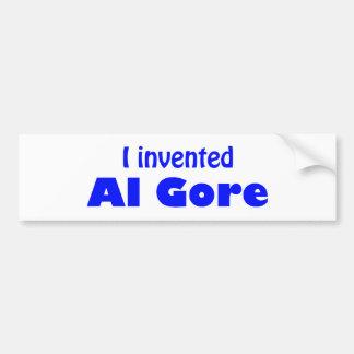 I invented Al Gore Bumper Sticker
