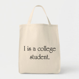 I Is A College Student Canvas Bags