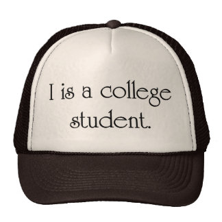 I Is A College Student Mesh Hats