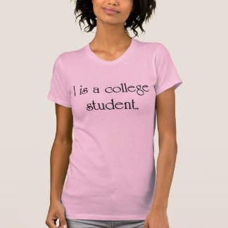 I Is A College Student Tanks