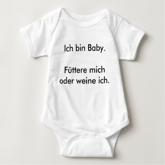 I Is Baby. Feed Me Or I Cry. Baby Bodysuit
