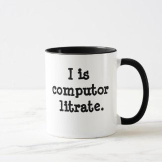 I is computor litrate - Techie Insult!