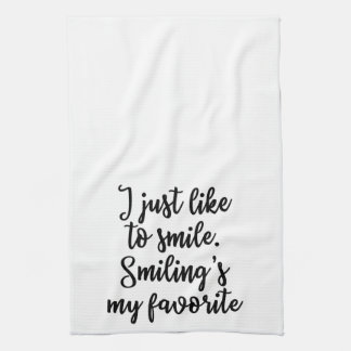 I just like to smile Towel
