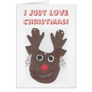 I Just Love Christmas Greeting Card