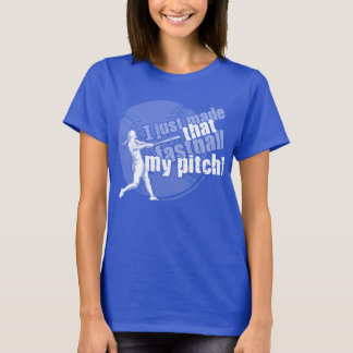 I Just Made That Fastball My Pitch Dark Garments T-Shirt