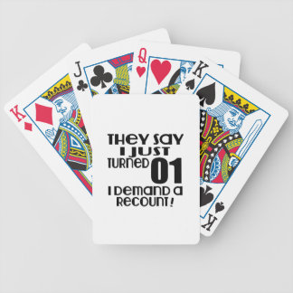 I Just Turned 01 Demand A Recount Bicycle Playing Cards