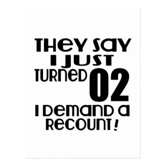 I Just Turned 02 Demand A Recount Postcard
