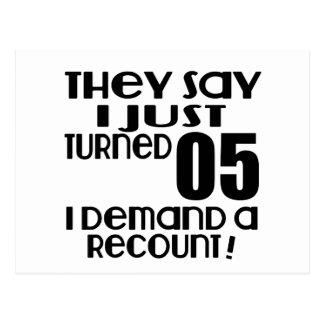 I Just Turned 05 Demand A Recount Postcard