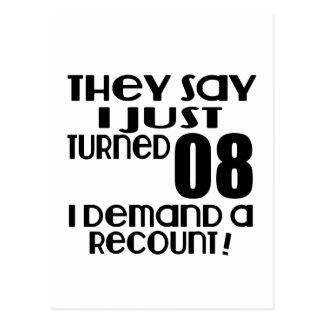 I Just Turned 08 Demand A Recount Postcard