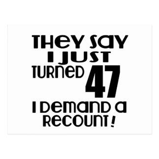 I Just Turned 47 Demand A Recount Postcard