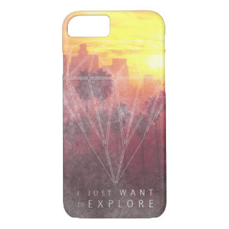 I Just Want ton of Explore iPhone 8/7 Case