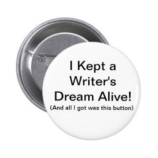 I Kept a Writer s Dream Alive Button