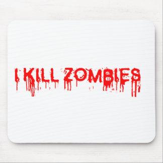 I kill zombies mouse pad