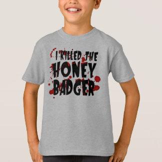 I Killed the Honey Badger T-Shirt