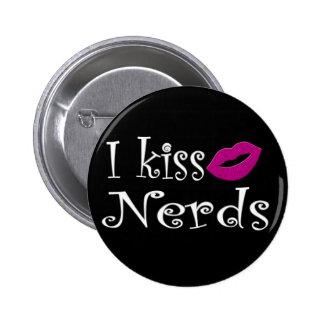 I kiss Nerds Button