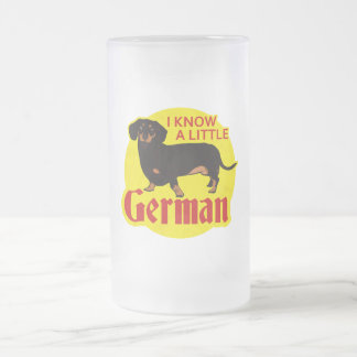 I Know A Little German Frosted Glass Mug