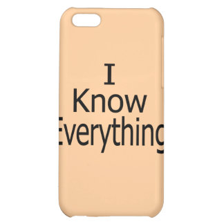 I Know Everything iPhone 5C Case