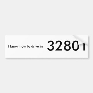 I know how to drive in 32801 bumper sticker