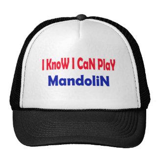 I know i can play mandolin. trucker hat