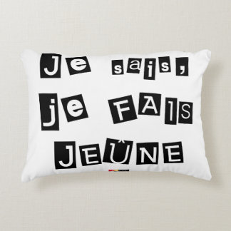 I know, I FAIS FAST - Word games Decorative Cushion
