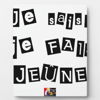 I know, I FAIS FAST - Word games Photo Plaque