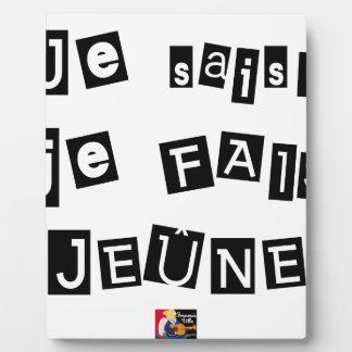 I know, I FAIS FAST - Word games Plaque