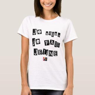 I know, I FAIS FAST - Word games T-Shirt