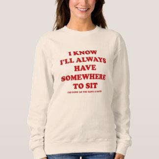 I Know I'all Always , Basic Sweatshirt