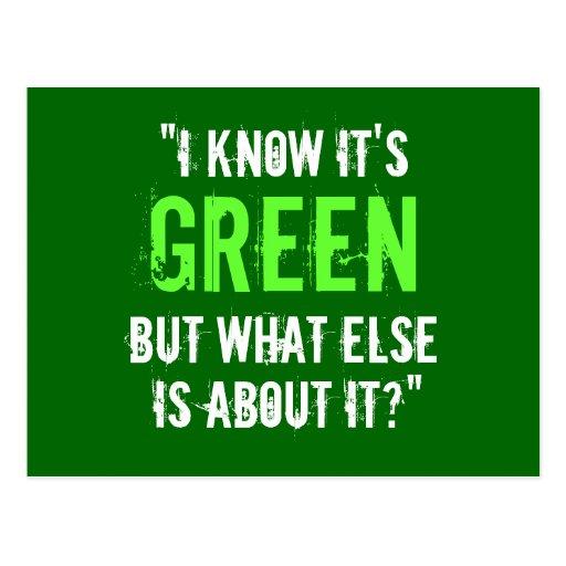 """""""I Know it's Green..."""" Postcard"""