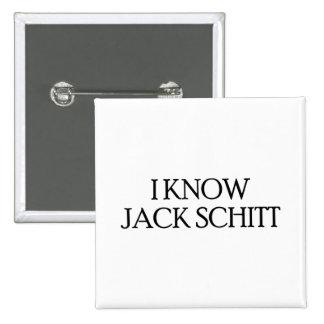 I Know Jack Schitt Button