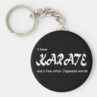 I know Karate and other Japanese Words. Funny. Key Ring