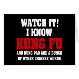 I Know Kung Fu and Kung Pao - Funny Martial Arts Card