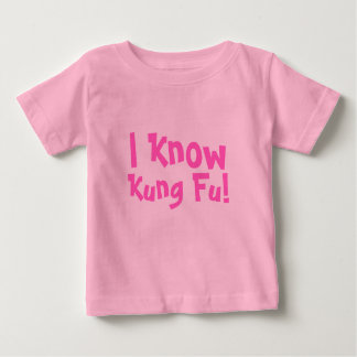 I Know, Kung Fu! Baby T-Shirt