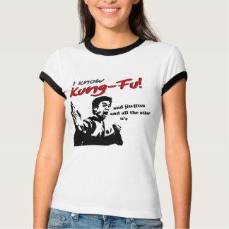 I know Kung Fu, jiu-jitsu and all the other u's T-Shirt