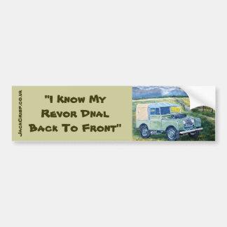 """ I Know My Revor Dnal Back To Front"" Sticker Bumper Sticker"