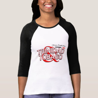 I Know People from Trinidad and Tobago T-Shirt
