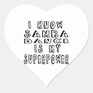 I Know Samba Dance Is My Superpower Sticker