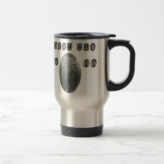 I know who did it travel mug