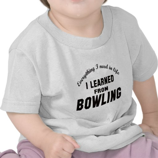 I Learned From Bowling. Tshirt